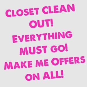 Other - Everything must go Accepting all reasonable offers